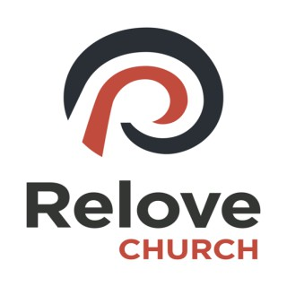 Relove Church Podcast
