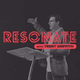 Resonate (with Trent Griffith)