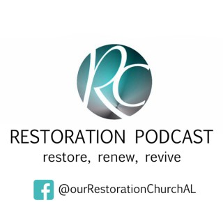 Restoration Podcast