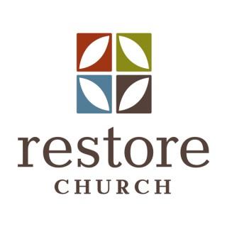Restore Church Sermons