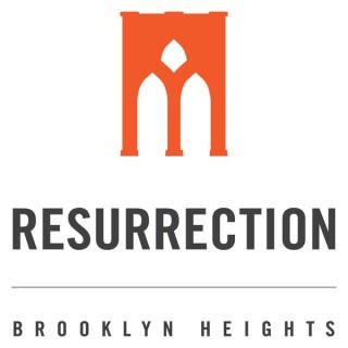 Resurrection Brooklyn Heights Sermons