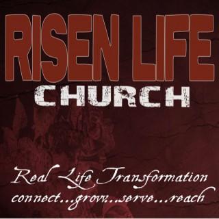Risen Life Church Podcast