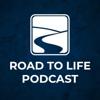 Road To Life Podcast