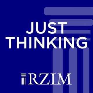 RZIM: Just Thinking Broadcasts