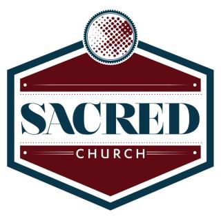 Sacred Church Podcast
