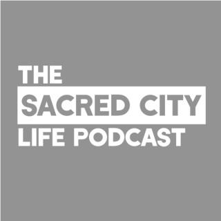 Sacred City Life Podcast