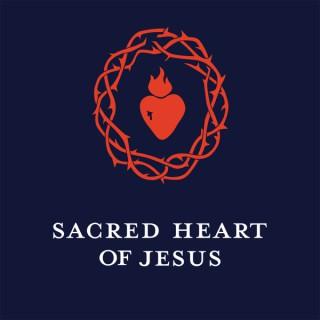 Sacred Heart of Jesus Podcast