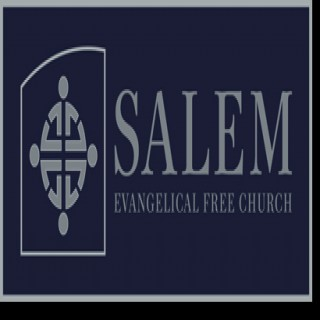 Salem Evangelical Free Church of Fargo Moorhead: Sermons