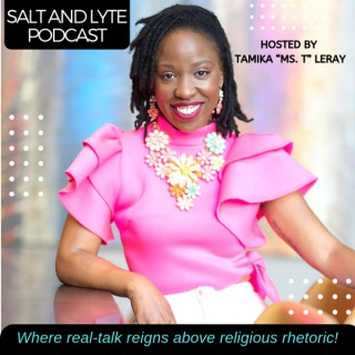 Salt and Lyte Podcast