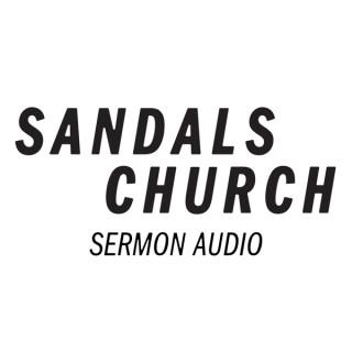 Sandals Church Sermon Audio