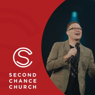 Second Chance Church Podcast