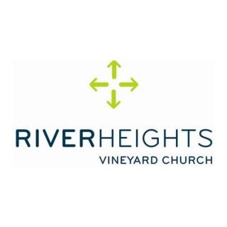Sermon Archive - River Heights Vineyard Church