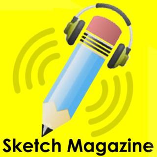 Sketch Magazine Podcast