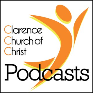 Sermon Podcast Feed - Clarence Church of Christ