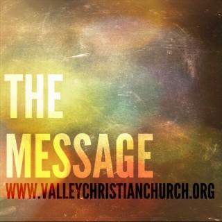 Sermon Podcast | Valley Christian Church