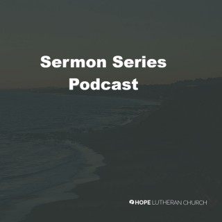 Sermon Series Podcast