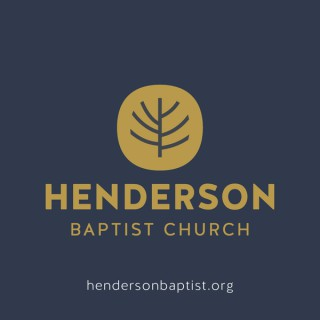 Sermons from Henderson Baptist Church