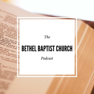 Sermons – Bethel Baptist of Rocky Mount