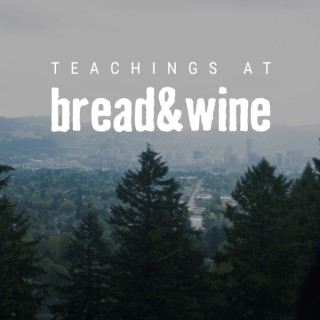 Sermons – Bread and Wine Communities