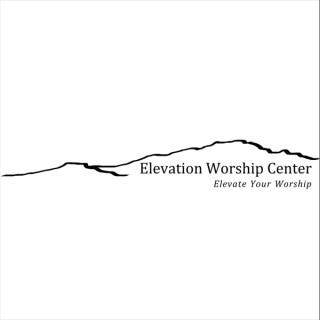 Sermons – Elevation Worship Center
