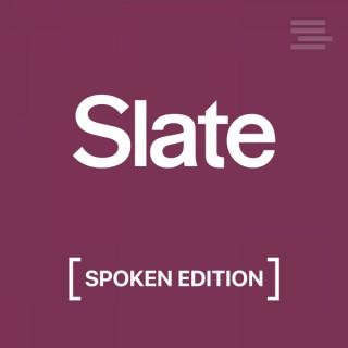 Slate Arts & Culture – Spoken Edition