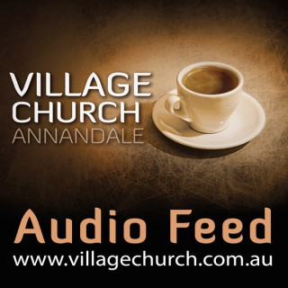 Sermons – Village Church Sydney
