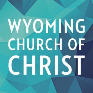 Sermons – Wyoming Church of Christ