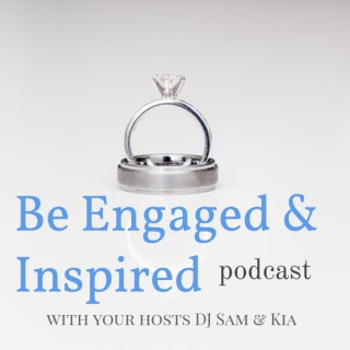 Be Engaged and Inspired