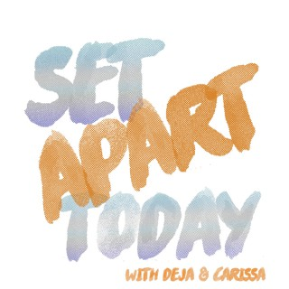 Set Apart Today