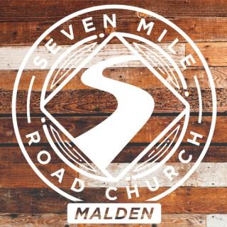 Seven Mile Road Malden Sermon Audio