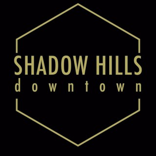 Shadow Hills Downtown