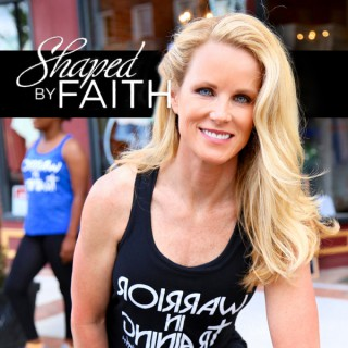 Shaped by Faith – Shaped by Faith with Theresa Rowe