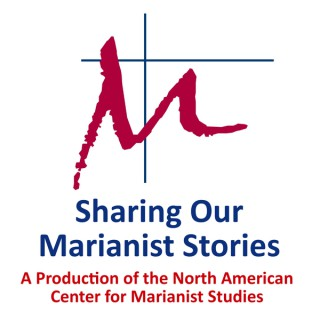 Sharing Our Marianist Stories