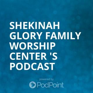 Shekinah Glory Family Worship Center 's Podcast