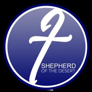 Shepherd of the Desert Podcast
