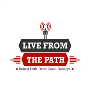 Show Podcast – Live From The Path