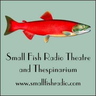 Small Fish Radio Theatre and Thespinarium