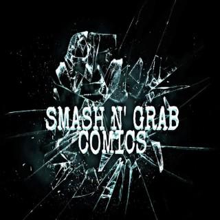 Smash N' Grab Comics