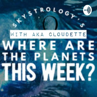 Skystrology's Where are the planets this week?