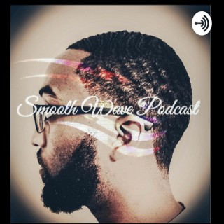 Smooth Wave Podcast