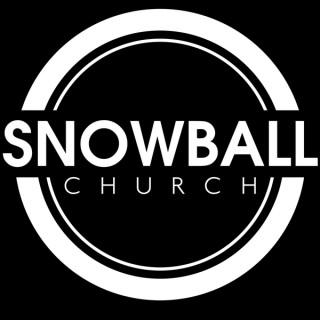Snowball Church LA Podcast