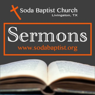 Soda Baptist Church's Podcast