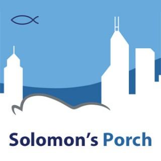 Solomon's Porch Sermon Podcast