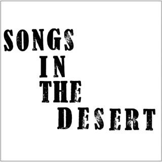 Songs in the Desert