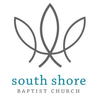 South Shore Baptist Church Sermons