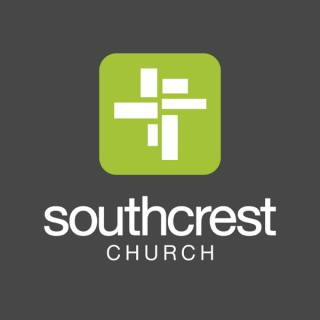SouthCrest Church Podcast