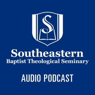 Southeastern Baptist Theological Seminary - Audio Podcast