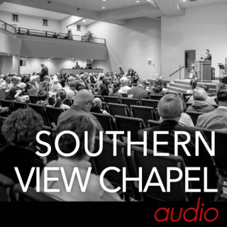 Southern View Chapel Audio