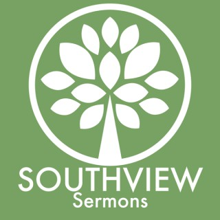 Southview Sermons - Southview Baptist Church