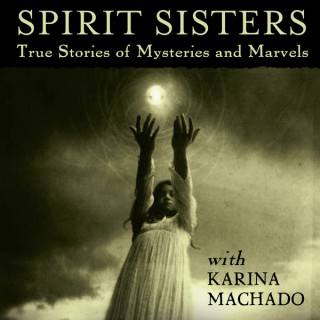 Spirit Sisters - the podcast